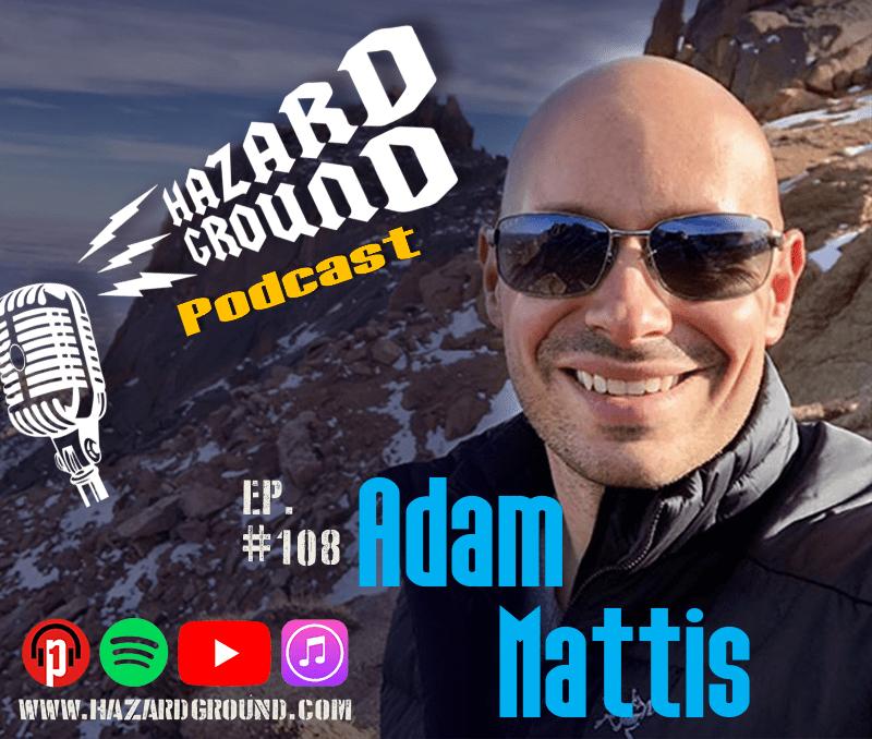 Adam Mattis on the Hazard Ground Podcast